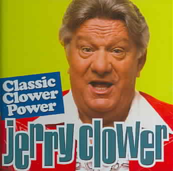 CLASSIC CLOWER POWER BY CLOWER,JERRY (CD)